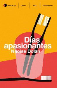 portada libro Dias apasionantes de Naoise Dolan
