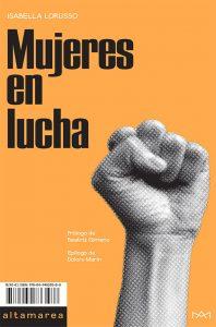 Libro Mujeres en lucha, Isabella Lorusso